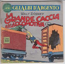 GLI ALBI D'ARGENTO  n. 10  - ed. Mondadori 1958  #  quasi ottimo