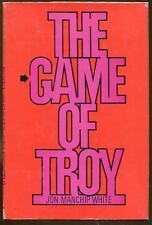 The Game of Troy by John Manchip White-First Ed./DJ-1971