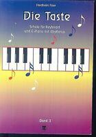 F. Floer - Die Taste - Schule für Keyboard und E-Piano mit Rhythmus Band 3