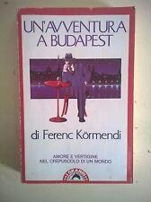 LIBRO - FERENC KORMENDI - UN'AVVENTURA A BUDAPEST - GRANDI TASCABILI BOMPIANI 18