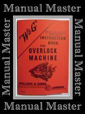 WILLCOX & GIBBS type 32 & 33 Overlock Machine instructions Manuel livret