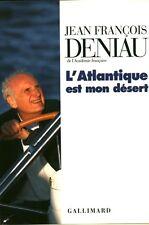 Livre biographie l'Atlantique est mon désert Jean-François Deniau book