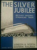 THE SILVER JUBILEE , BRITAIN'S ORIGINAL STREAMLINE TRAIN ,  BOOKLET 1938-39