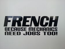 French Car , funny quality vinyl stickers / Decals for Cars or /Vans , 14 colors