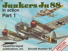 Junkers JU 88 In Action Pt  Squadron Signal Aircraft No 1085 (Luftwaffe Bomber)