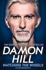 Watching the Wheels: My Autobiography by Hill, Damon | Paperback Book | 97815098