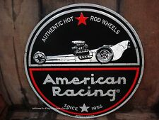 *EMBOSSED METAL SIGN* HOT ROD WHEELS AMERICAN RACING SIGN engine rat fink tire