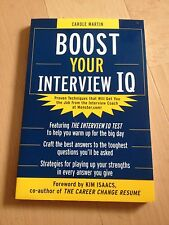 CAROLE MARTIN, BOOST YOUR INTERVIEW IQ.