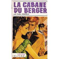 rare LA CABANE DU BERGER / Didier ANDRELE roman inédit Editions mondiales 1972
