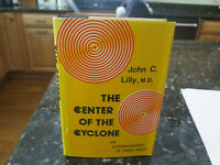 *RARE* John Lilly, The Center of the Cyclone, 1972 HC SIGNED!