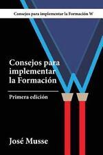 Consejos para Implementar la Formación W : Bomberos y Brigadas de Emergencias...