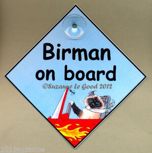 NEW  DESIGN - BIRMAN ON BOARD - LAMINATED CAT IN CAR SIGN BY SUZANNE LE GOOD