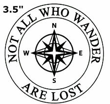 Not All Who Wander Are Lost - Compass - Car Truck Window Bumper Sticker Decal