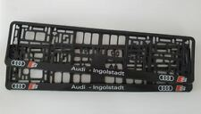 2 x CAR Number Plate Surround Holder Frames Audi - Ingolstadt