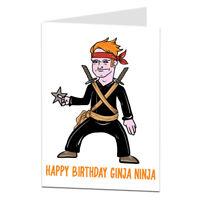Ginger Ninja Birthday Card Humour Insult Funny Rude Birthday