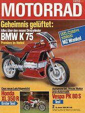 Motorrad 2 85 1985 BMW K 75 Honda XL 350 R Vespa PK 80 S Yamaha SRX 250 MZ 500