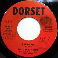 SCHMITZ SISTERS 45 Bus Driver / Song Of Sixpence TEEN Girl Group DORSET e1164