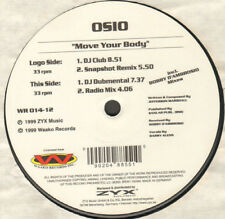Osio – Move Your Body - Waako Records – WR 014-12 - Ger 1999