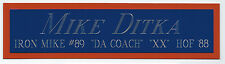 MIKE DITKA NAMEPLATE FOR YOUR AUTOGRAPHED SIGNED FOOTBALL JERSEY