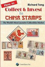 How to Collect and Invest in China Stamps : The World's Most Lucrative...