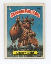 Liberty Libby Garbage Pail Kids Card # 113 B   NEXT DAY SHIP AFTER PAYMENT