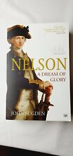 Nelson: A Dream of Glory by Dr John Sugden Paperback Book War History Pimlico