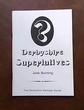 DERBYSHIRE SUPERLATIVES by JULIE BUNTING