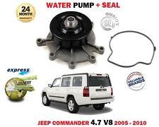 FOR JEEP COMMANDER 4.7 V8 EVA 2005-12/2010 NEW WATER PUMP + SEAL KIT