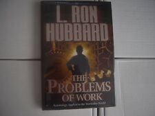 L. R. HUBBARD The Problems of Work Scientology Applied to the Workaday World NEW
