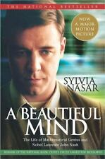 A Beautiful Mind : The Life of Mathematical Genius and Nobel Laureate John Nash…