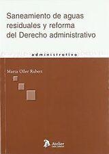 Saneamiento de aguas residuales y reforma del derecho administrativo.