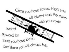 ONCE YOU HAVE TASTED FLIGHT AIRPLANE Wall Art Decal Quote Words Lettering Decor
