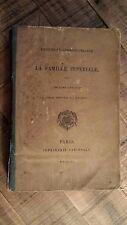 PAPIERS ET CORRESPONDANCE DE LA FAMILLE IMPERIALE - 1870 - French - Softboards
