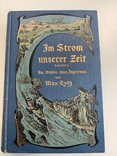 Im Strom unserer Zeit Max Eyth 1909