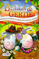 Bella & Gertie World Famous Private Detectives  Geraldine Taylor Hardcover