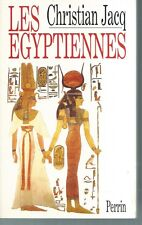 Les Egyptiennes.Christian JACQ.Perrin HT3