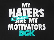 "DGK DIRTY GHETTO KIDS - ""MY HATERS ARE MY MOTIVATORS"" - XL -BLACK T-SHIRT K1108A"