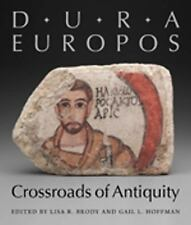 Dura-Europos: Crossroads of Antiquity by