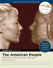 The American People: Creating a Nation and Society, Volume II, Primary Source Ed