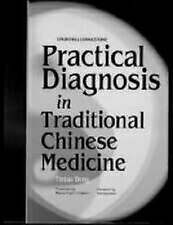 Practical Diagnosis in Traditional Chinese Medicine, 1e Hardcover UK POST FREE