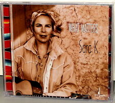 CHESKY CD JD-210: Sara K. - What Matters - USA 2001 Factory SEALED
