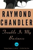 Trouble Is My Business, Paperback by Chandler, Raymond, Brand New, Free shipp...