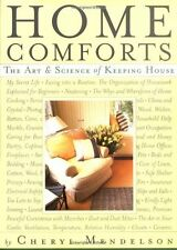 Home Comforts: The Art and Science of Keeping House by Cheryl Mendelson