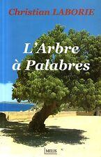 L'ARBRE A PALABRES / CHRISTIAN LABORIE / Ref 30242