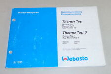 Betriebsanleitung Webasto Thermo Top / Thermo Top S BW 50 / DW 50 Stand 08/1995