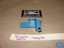 OEM 1978 Cadillac Deville 425 Engine TIMING TAB INDICATOR MARK POINTER #1610428