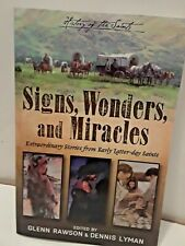 History of the Saints: Signs, Wonders, and Miracles Paperback  (LDS, MORMON BOOK
