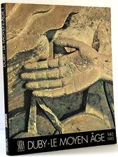 Le Moyen-Âge 980-1140 Adolescence de la chrétienté occi… Georges DUBY Skira 1984