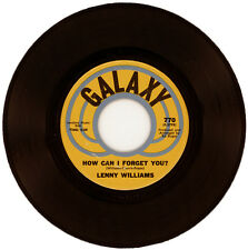 "LENNY WILLIAMS  ""HOW CAN I FORGET YOU? c/w FEELIN' BLUE""  NORTHERN SOUL LISTEN!"