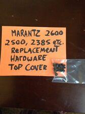 Marantz 2600, 2500, 2385, etc. Replacement screws, Hardware for top cover.